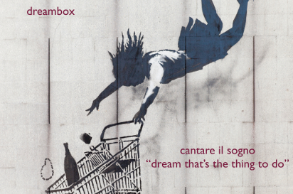 Cantare il sogno - Dream that's the thing to do
